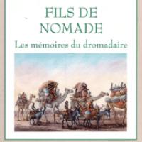 NOTE DE LECTURE  N°2 : « FILS DE NOMADE, LES MEMOIRES DU DROMADAIRE » PAR KHAYAR OUMAR DEFFALAH