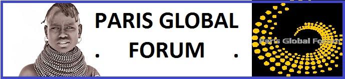 PARIS GLOBAL FORUM PARIS GLOBAL FORUM est une institution indépendante ayant pour objectifs favoriser le partage des idées,  des connaissances et des cultures entre l'Afrique et le Monde; lancer des intitatives pour la paix et le mieux-vivre ensemble