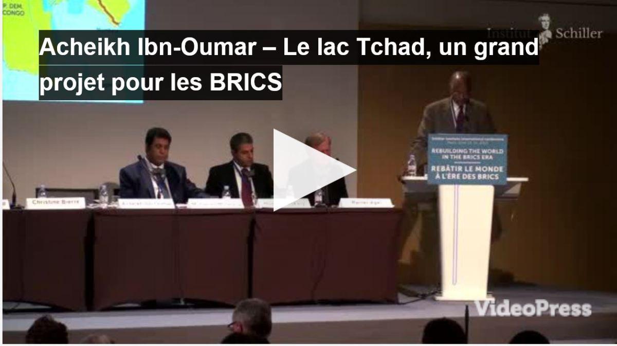 Vidéo : Acheikh IBN-OUMAR: Lac Tchad: grand projet pour les BRICS