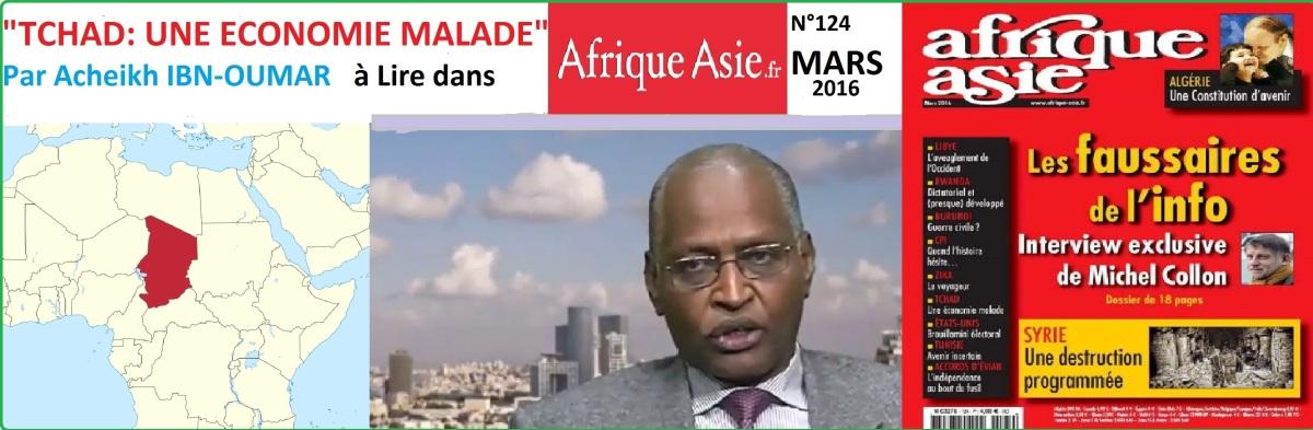 Tchad : Une économie malade (Afrique-Asie, Mars 2016), par Acheikh IBN-OUMAR
