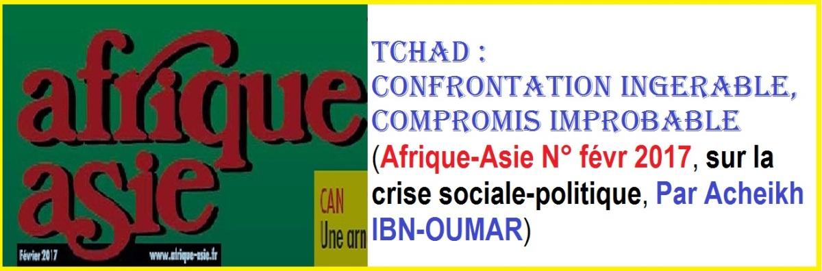 TCHAD : CONFRONTATION INGÉRABLE, COMPROMIS IMPROBABLE