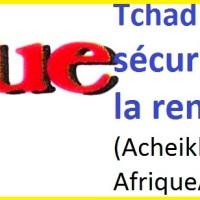 Tchad: La rente sécuritaire, substitut à la rente pétrolière? (par Acheikh IBN-OUMAR, Afrique-Asie magazine n°142, sept 2017)